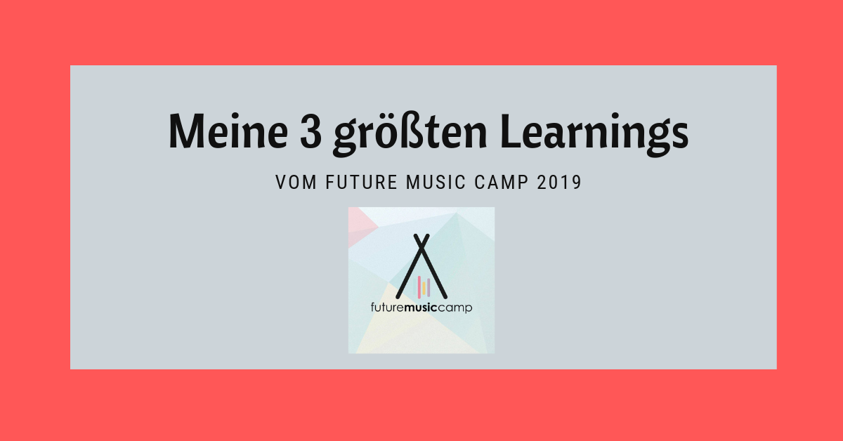 Future Music Camp Learnings