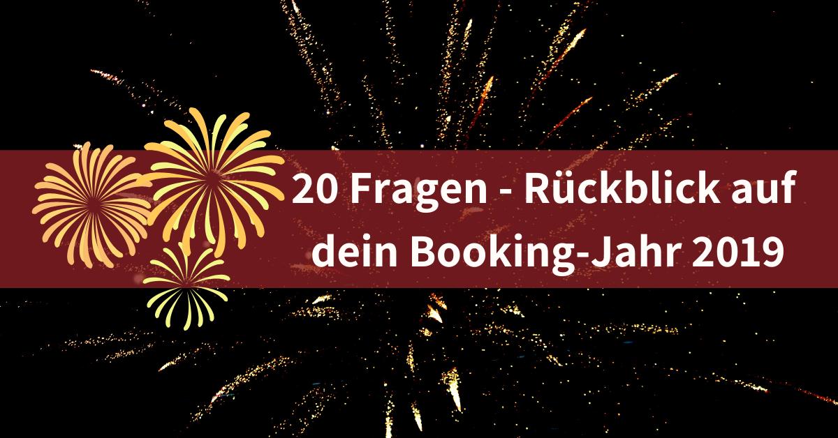 20 Fragen Jahresrückblick Leuchtfeuer Booking