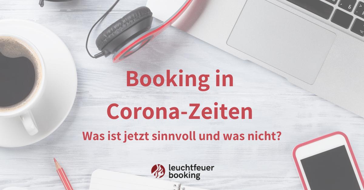 Booking In Corona Zeiten